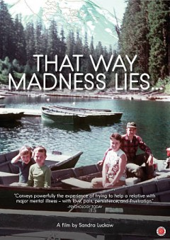 That way madness lies cover image