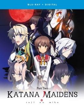 Katana Maidens. Part 2 cover image