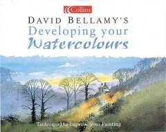David Bellamy's developing your watercolours cover image