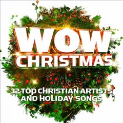 WOW Christmas 32 top Christian artists and holiday songs cover image