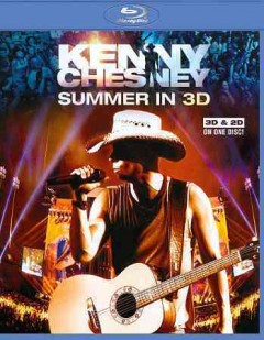 Kenny Chesney [3D Blu-ray] summer in 3D cover image