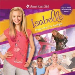 American Girl Isabelle dances into the spotlight cover image