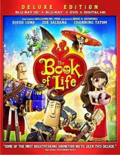 The book of life [3D Blu-ray + Blu-ray + DVD combo] cover image