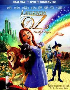 Legends of Oz. Dorothy's return [Blu-ray + DVD combo] cover image
