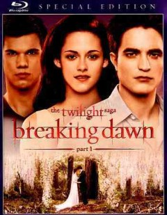 The Twilight saga. Breaking dawn, part 1 cover image