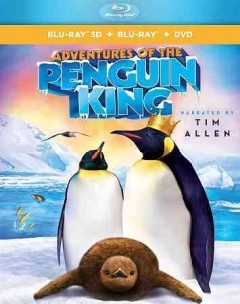 Adventures of the Penguin King [3D Blu-ray + Blu-ray + DVD combo] cover image