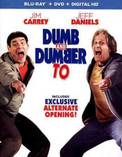 Dumb and dumber to [Blu-ray + DVD combo] cover image