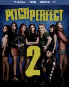 Pitch perfect 2 [Blu-ray + DVD combo] cover image