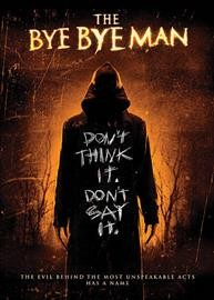The bye bye man cover image