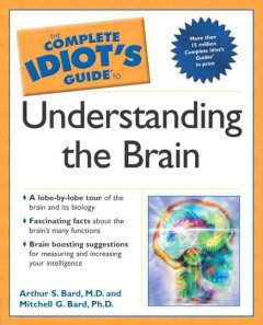 The complete idiot's guide to understanding the brain cover image