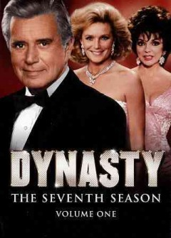 Dynasty. Season 7, volume 1 cover image