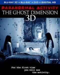 Paranormal activity. The ghost dimension [3D Blu-ray + Blu-ray + DVD combo] cover image