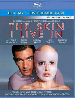 The skin I live in [Blu-ray + DVD combo] La piel que habito cover image