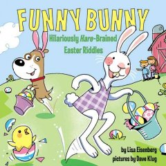 Funny bunny : hilariously hare-brained Easter riddles cover image