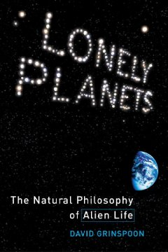 Lonely planets : the natural philosophy of alien life cover image