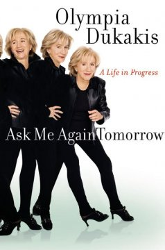 Ask me again tomorrow : a life in progress cover image
