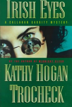 Irish eyes : a Callahan Garrity mystery cover image
