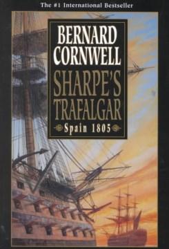 Sharpe's Trafalgar : Richard Sharpe and the Battle of Trafalgar, 21 October 1805 cover image
