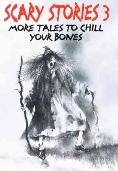 Scary stories 3 : more tales to chill your bones cover image
