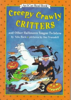 Creepy crawly critters and other Halloween tongue twisters cover image