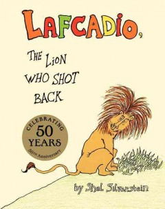 Uncle Shelby's story of Lafcadio, the lion who shot back cover image