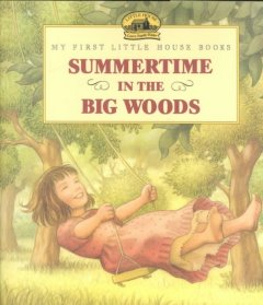 Summertime in the Big Woods cover image
