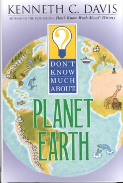 Don't know much about the planet Earth cover image