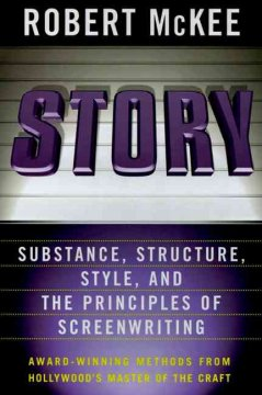 Story : substance, structure, style and the principles of screenwriting cover image