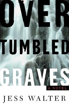 Over tumbled graves cover image