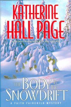 The body in the snowdrift : a Faith Fairchild mystery cover image
