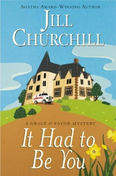 It had to be you : a Grace & Favor mystery cover image
