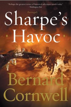 Sharpe's havoc : Richard Sharpe and the campaign in northern Portugal, spring 1809 cover image