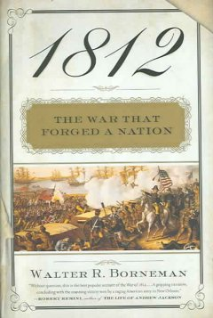 1812 : the war that forged a nation cover image