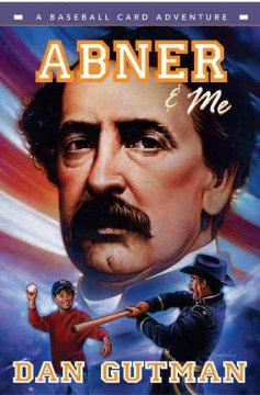 Abner & me : a baseball card adventure cover image