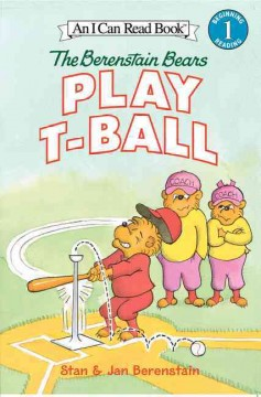 The Berenstain Bears play t-ball cover image