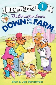 The Berenstain Bears down on the farm cover image