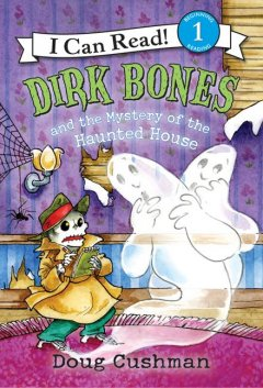 Dirk Bones and the mystery of the haunted house cover image
