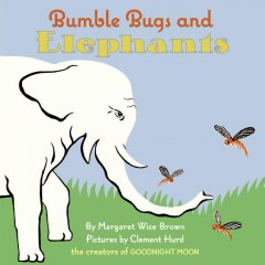 Bumble bugs and elephants : a big and little book cover image