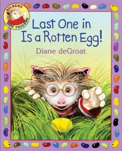 Last one in is a rotten egg! cover image