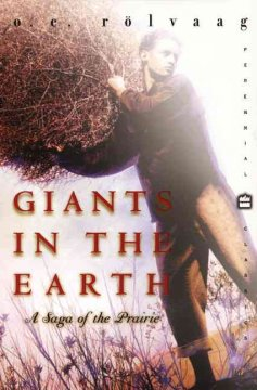 Giants in the earth : a saga of the prairie cover image