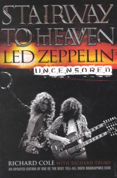 Stairway to heaven : Led Zeppelin uncensored cover image
