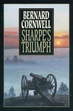 Sharpe's triumph : Richard Sharpe and the Battle of Assaye, September 1803 cover image