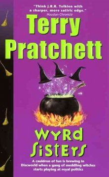 Wyrd sisters : a novel of Discworld cover image