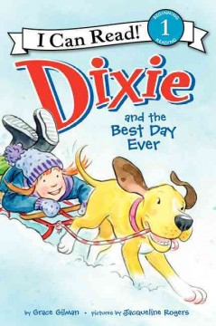 Dixie and the best day ever cover image