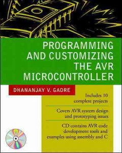 Programming and customizing the AVR microcontroller cover image