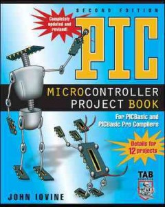 PIC microcontroller project book : for PICBasic and PICBasic Pro compilers cover image