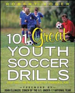 101 great youth soccer drills : great drills and skills for better fundamental play cover image