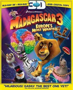 Madagascar 3 [3D Blu-ray + Blu-ray + DVD combo] Europe's most wanted cover image