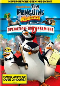 The penguins of Madagascar. Operation, DVD premiere cover image