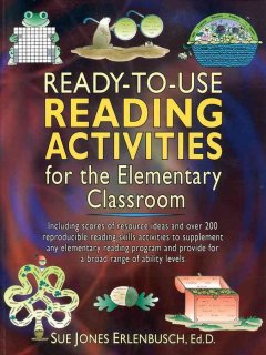 Ready-to-use reading activities for the elementary classroom cover image